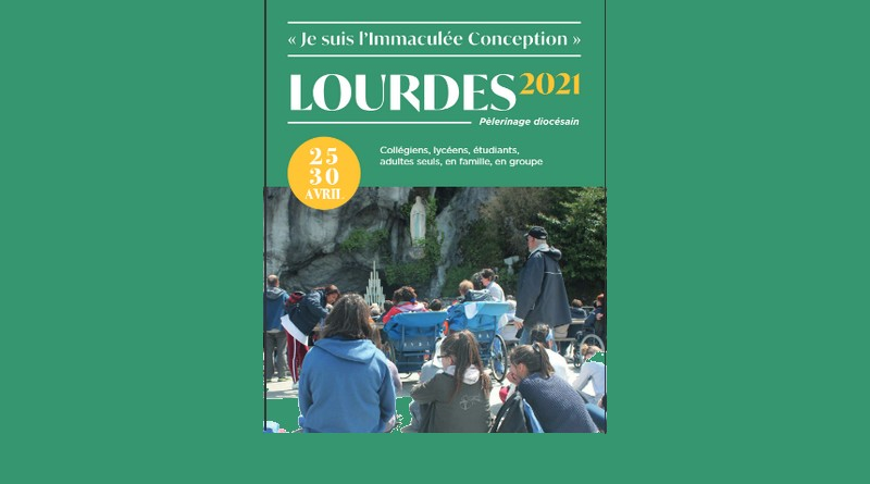 Pèlerinage à Lourdes 2021