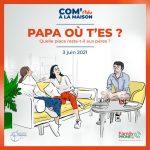 Soirée Débat : Quelle place reste-t-il aux pères ?